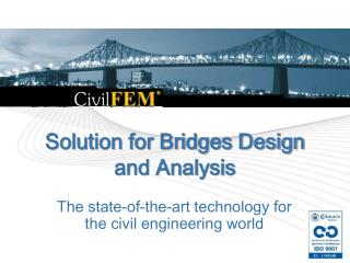 Solution for Bridges Design and Analysis