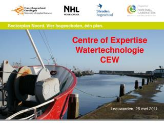 Centre of Expertise  Watertechnologie CEW