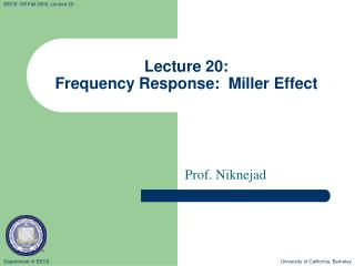 Lecture 20: Frequency Response:  Miller Effect