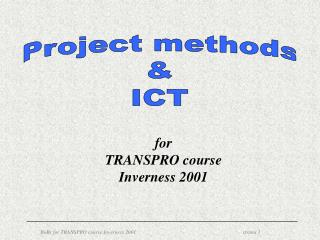 Project methods & ICT