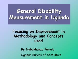 General Disability Measurement in Uganda