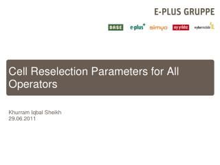 Cell Reselection Parameters  for  All  Operators