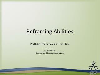Reframing Abilities