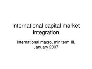 International capital market integration