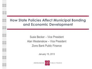 How State Policies Affect Municipal Bonding and Economic Development