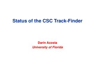 Status of the CSC Track-Finder
