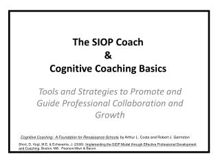 The SIOP Coach & Cognitive Coaching Basics