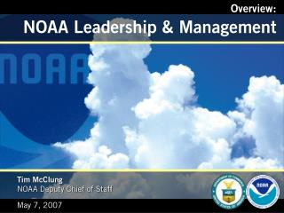 Overview: NOAA Leadership & Management