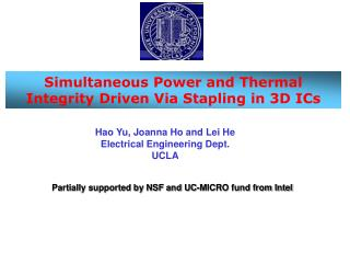 Simultaneous Power and Thermal Integrity Driven Via Stapling in 3D ICs