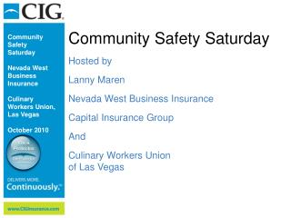 Community Safety Saturday Hosted by  Lanny Maren Nevada West Business Insurance