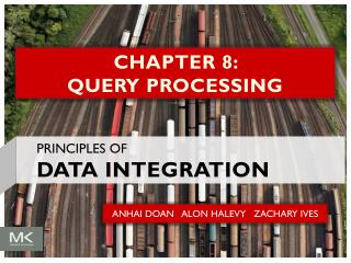 CHAPTER 8:  QUERY PROCESSING