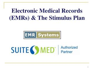 Electronic Medical Records (EMRs) & The Stimulus Plan