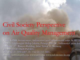 Civil Society Perspective  on Air Quality Management