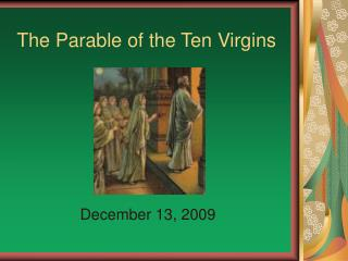The Parable of the Ten Virgins