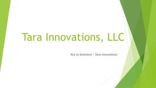Tara Innovations, LLC