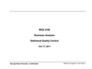 MGS 3100 Business Analysis Statistical Quality Control Oct 17, 2011