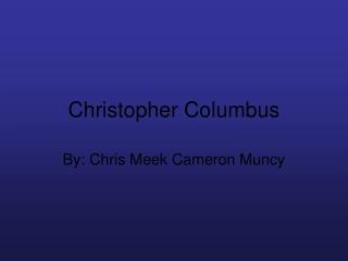 Columbus Explores New Lands
