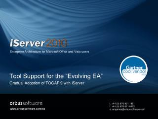 "Tool Support for the ""Evolving EA"" Gradual Adoption of TOGAF 9 with iServer"