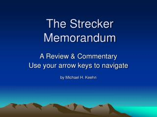 The Strecker Memorandum