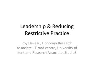Leadership & Reducing Restrictive Practice
