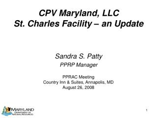 CPV Maryland, LLC  St. Charles Facility – an Update