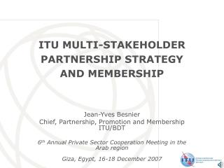 ITU MULTI-STAKEHOLDER PARTNERSHIP STRATEGY  AND MEMBERSHIP