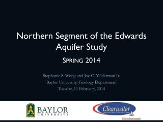 Northern Segment of the Edwards Aquifer Study S pring 2014