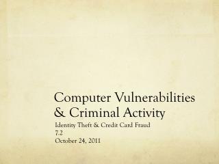 Computer Vulnerabilities & Criminal Activity