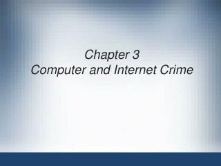 Chapter 3 Computer and Internet Crime