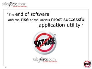 """ The end of software and the rise of the world's most successful application utility ."""