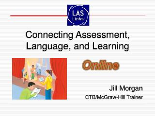 Jill Morgan CTB/McGraw-Hill Trainer
