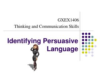 Identifying Persuasive Language