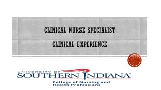 Clinical Nurse Specialist Clinical experience