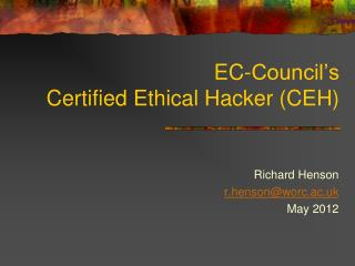 EC-Council's Certified Ethical Hacker (CEH)