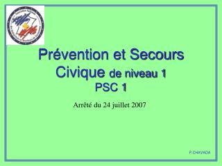 Prévention et Secours Civique  de niveau 1 PSC 1