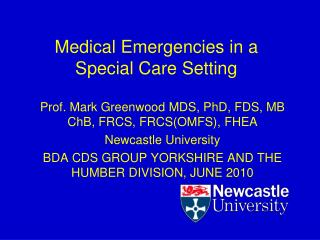 Medical Emergencies in a  Special Care Setting