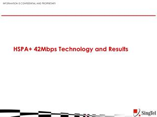 HSPA+ 42Mbps Technology and Results