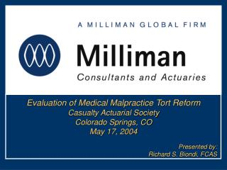 Evaluation of Medical Malpractice Tort Reform Casualty Actuarial Society Colorado Springs, CO May 17, 2004