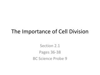 The Importance of Cell Division