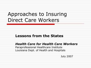 Approaches to Insuring Direct Care Workers