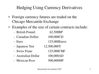 Hedging Using Currency Derivatives
