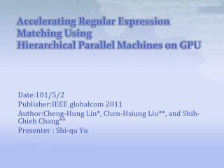 Accelerating Regular Expression Matching Using Hierarchical Parallel  Machines  on GPU