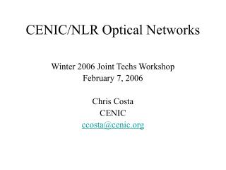 CENIC/NLR Optical Networks