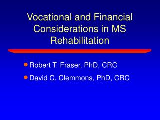 Vocational and Financial Considerations in MS Rehabilitation