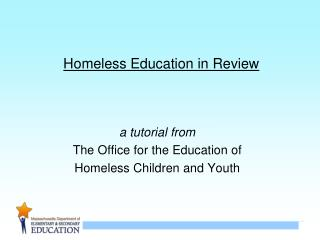Homeless Education in Review
