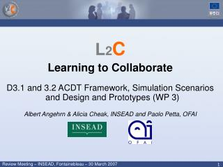 L 2 C Learning to Collaborate