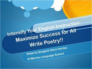 Intensify Your English Instruction:  Maximize Success for All Write Poetry!!