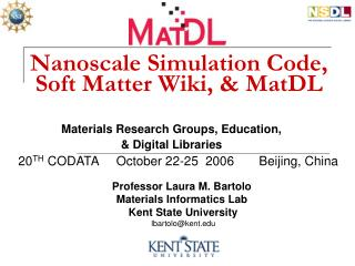 Nanoscale Simulation Code, Soft Matter Wiki, & MatDL