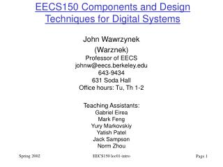 EECS150 Components and Design Techniques for Digital Systems