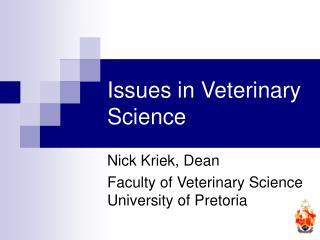 Issues in Veterinary Science